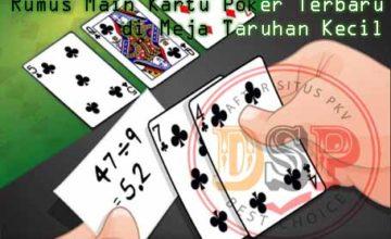 rumus main kartu poker terbaru