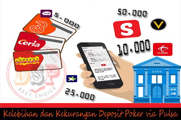 Kelebihan dan Kekurangan Deposit Poker via Pulsa